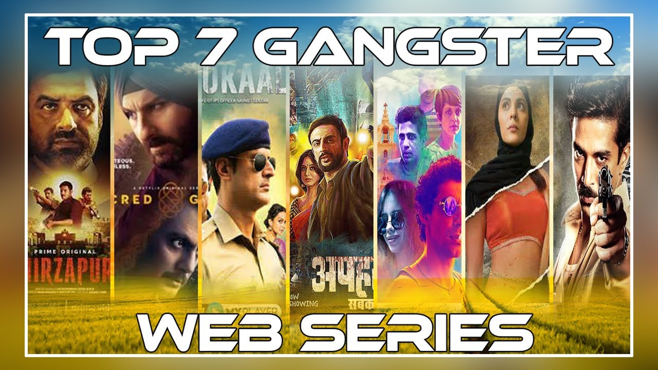 Download Top 7 gangster web series of bollywood