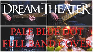 Dream Theater - Pale Blue Dot (Full Band Cover)