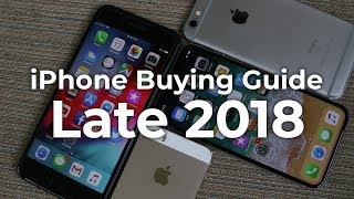 iPhone Buying Guide - Late 2018