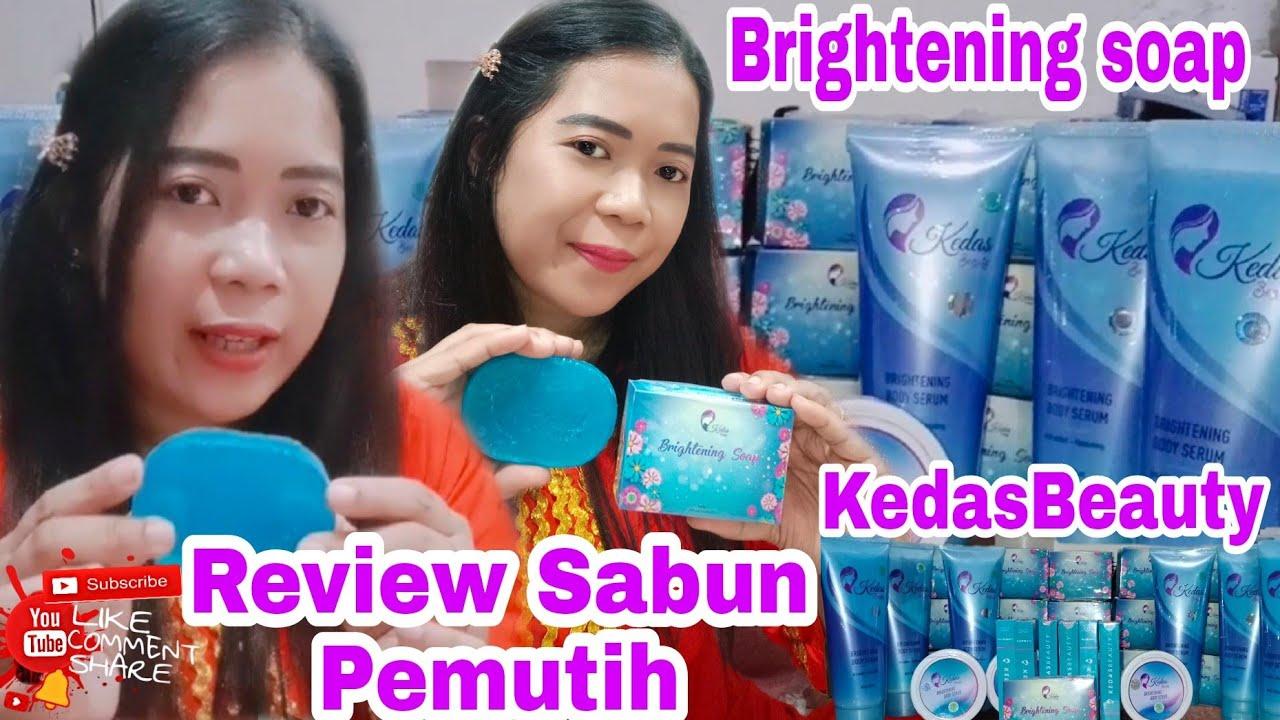 Sabunkedasbeauty Virall Review Brightening Soap Kedasbeauty Sabun Pemutih Kulit Aman Dan Bpom Youtube