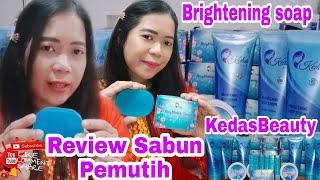 Download lagu #sabunkedasbeauty Virall Review Brightening Soap KedasBeauty    Sabun Pemutih Kulit    Aman Dan Bpom