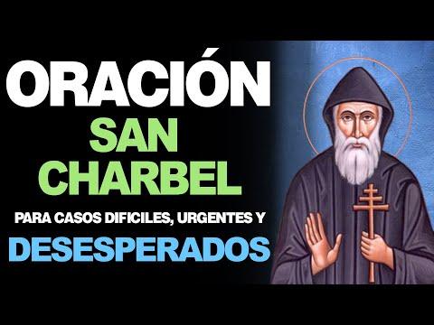 🙏 Oración a San Charbel para casos DIFÍCILES, URGENTES Y DESESPERADOS 😔