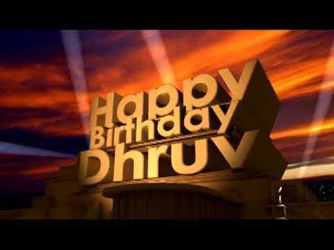 Happy Birthday Dhruv