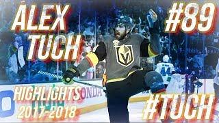 ALEX TUCH HIGHLIGHTS 17-18 [HD]