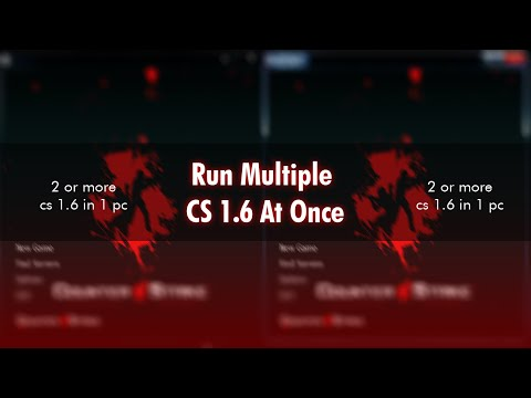 【CS 1.6】 Run Multiple CS 1.6 At Once ★ Run 2 Or More CS 1.6 In Single PC & Laptop ★ By Demon