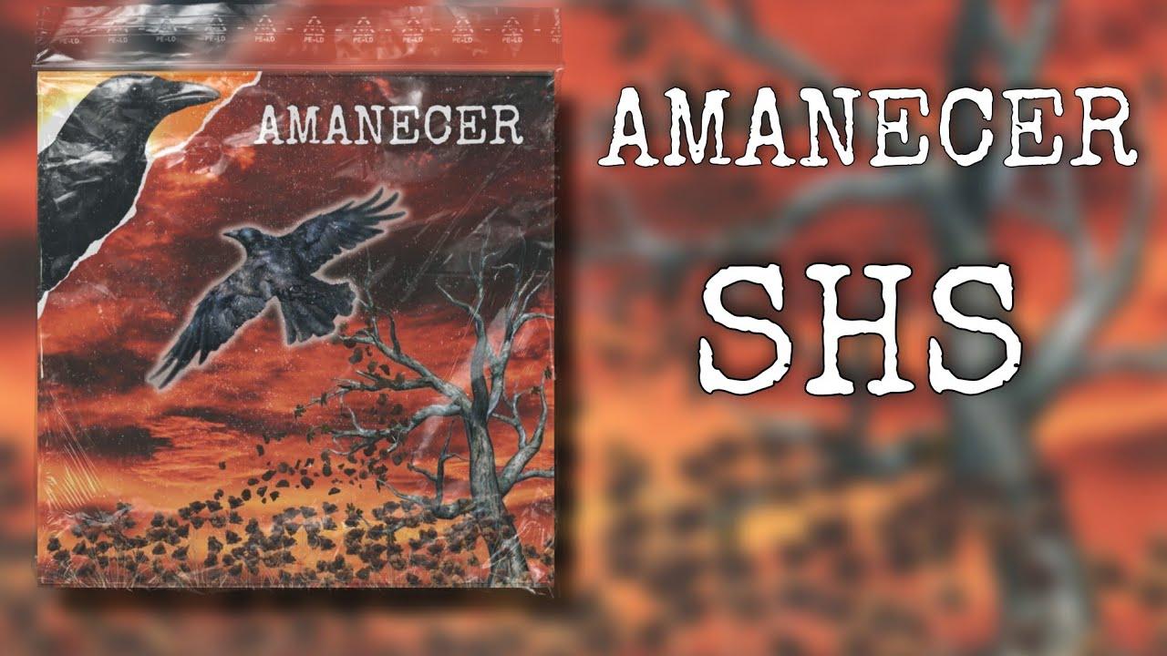 Download S.H.S - AMANECER