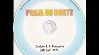 PRAIA DO NORTE - O canto da ema / Paraíba