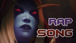 "Battle For Azeroth RAP SONG ""Sylvanas Windrunner"" WORLD OF WARCRAFT"