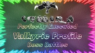 Valkyrie Profile ★ Perfectly Executed Boss Battles