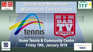 2018 Melbourne Wheelchair Tennis Open - Court 1 Friday - Afternoon Session