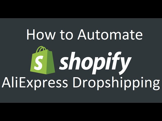 Shopify Oberlo Tutorial - Automating Drop Shipping With Aliexpress