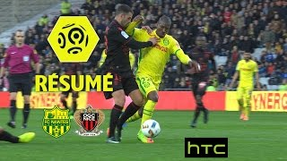FC Nantes - OGC Nice (1-1)  - Résumé - (FCN - OGCN) / 2016-17