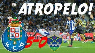 ATROPELO! FC PORTO 5-0 GD CHAVES!