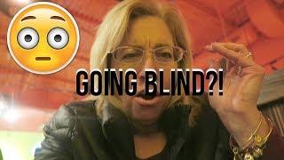 AM I GOING BLIND?!