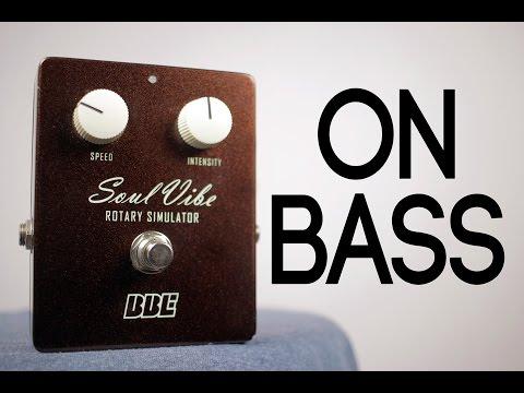 BBE Soul Vibe [Bass Demo]