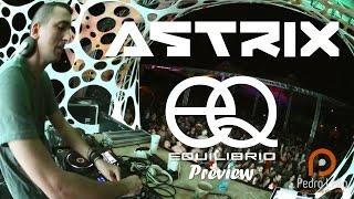 Astrix / Equilíbrio Preview - Pedro Leão