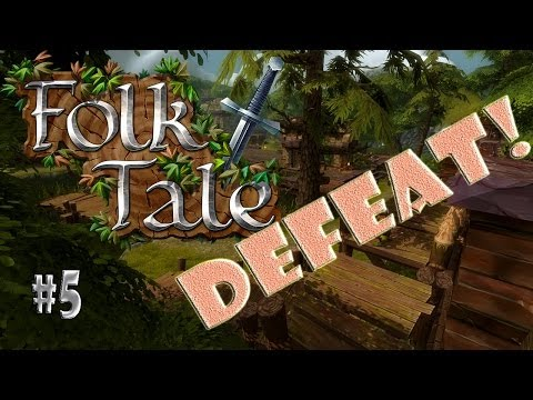 Folk Tale - #5 Defeat!