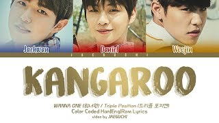 Wanna One (워너원) Triple Position - Kangaroo (캥거루) (feat. ZICO) (Color Coded Lyrics Eng/Rom/Han)