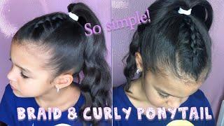 GIRL'S HAIRSTYLES // Simple BRAID & PONYTAIL - Tutorial