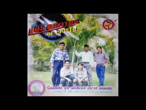 Los Rayitos de Cristo - Mix de Alabanzas.