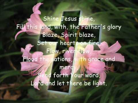 Shine Jesus Shine With Lyrics