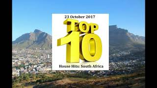 (DJ MT) - Top 10 House Hits: South Africa - 23 October 2017