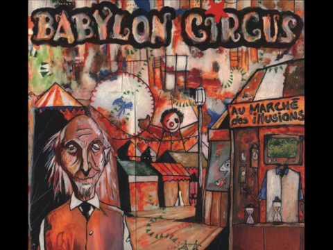 BABYLON CIRCUS     au marché des illusions  2001
