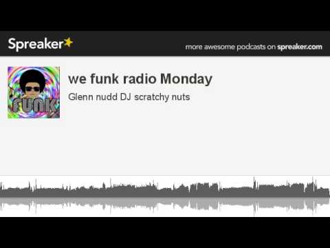 we funk radio Monday (made with Spreaker)