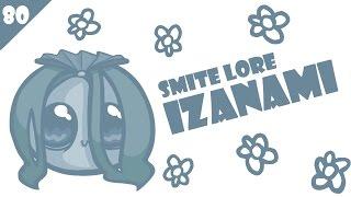 SMITE Lore Ep. 80 - Who is Izanami?