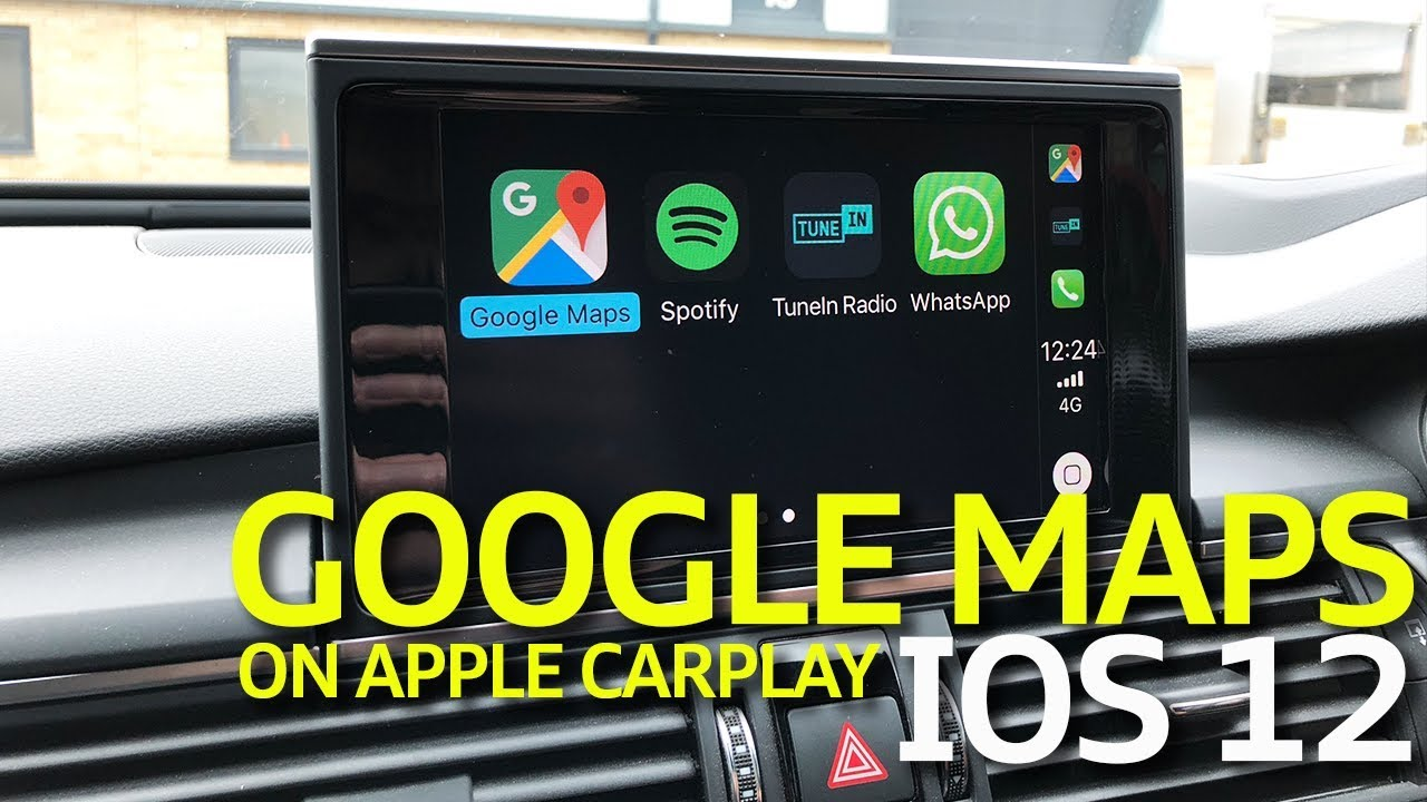 How To Use Google Maps On Apple Carplay With Ios 12