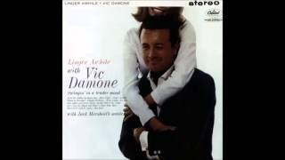Vic Damone - 07 - Soft Lights And Sweet Music