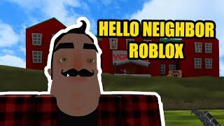 Hello Neighbor Roblox Map | Hello, Father NEW UPDATE VGN HQ