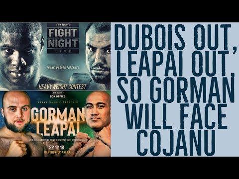 DANIEL DUBOIS & ALEX LEAPAI OUT  SO NATHAN GORMAN TO FACE RAZVAN COJANU