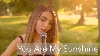You Are My Sunshine | cover by Jada Facer