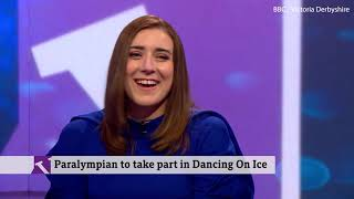 Sept 2019 - Paralympian Libby Clegg due to compete on Dancing on Ice