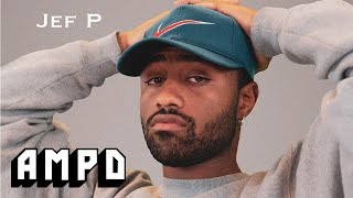 Jef P - Freestyle | AMPD [OPENING ACT]
