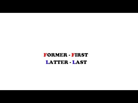 How to easily remember: FORMER or LATTER