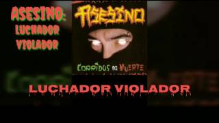 Watch Asesino Luchador Violador video