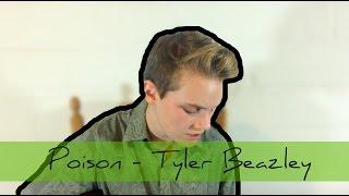 Poison - Tyler Beazley