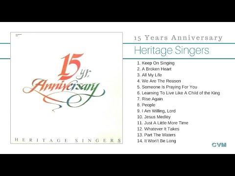 Heritage Singers - 15 Years Anniversary (Full Álbum)