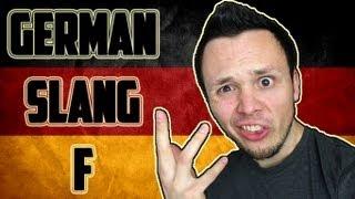 Learn German - SLANG - Letter F