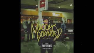 Muddy Corner - Matchbox (prod. by C13RVO) *FUCK YOU ALL*
