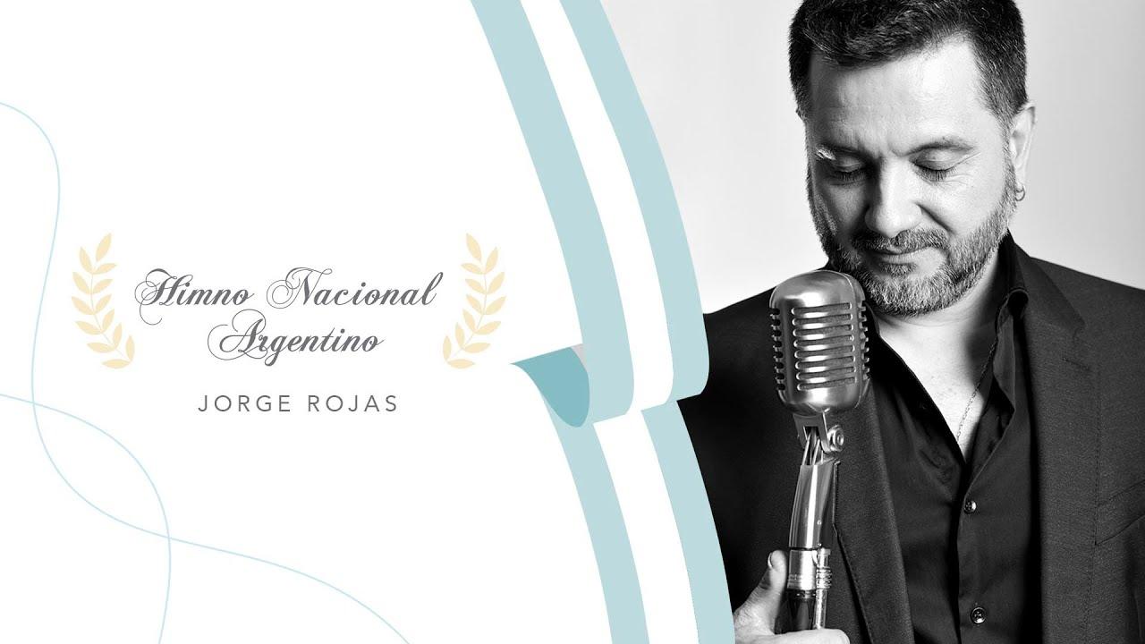 Escucha la versión del Himno Nacional Argentino interpretada por Jorge Rojas