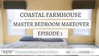 Master Bedroom Makeover EPISODE 1 | Transformation Series