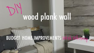 Diy: Adorable Budget Friendly Wood Plank Wall