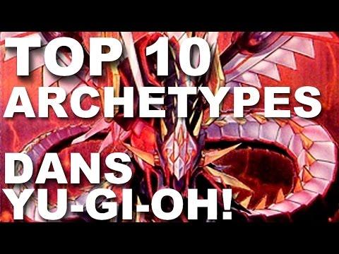TOP 10 | Mes archétypes préférés dans Yu-Gi-Oh