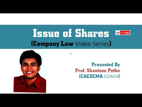 Companies Act 2013 : (Chapter 11) -  Issue of Shares