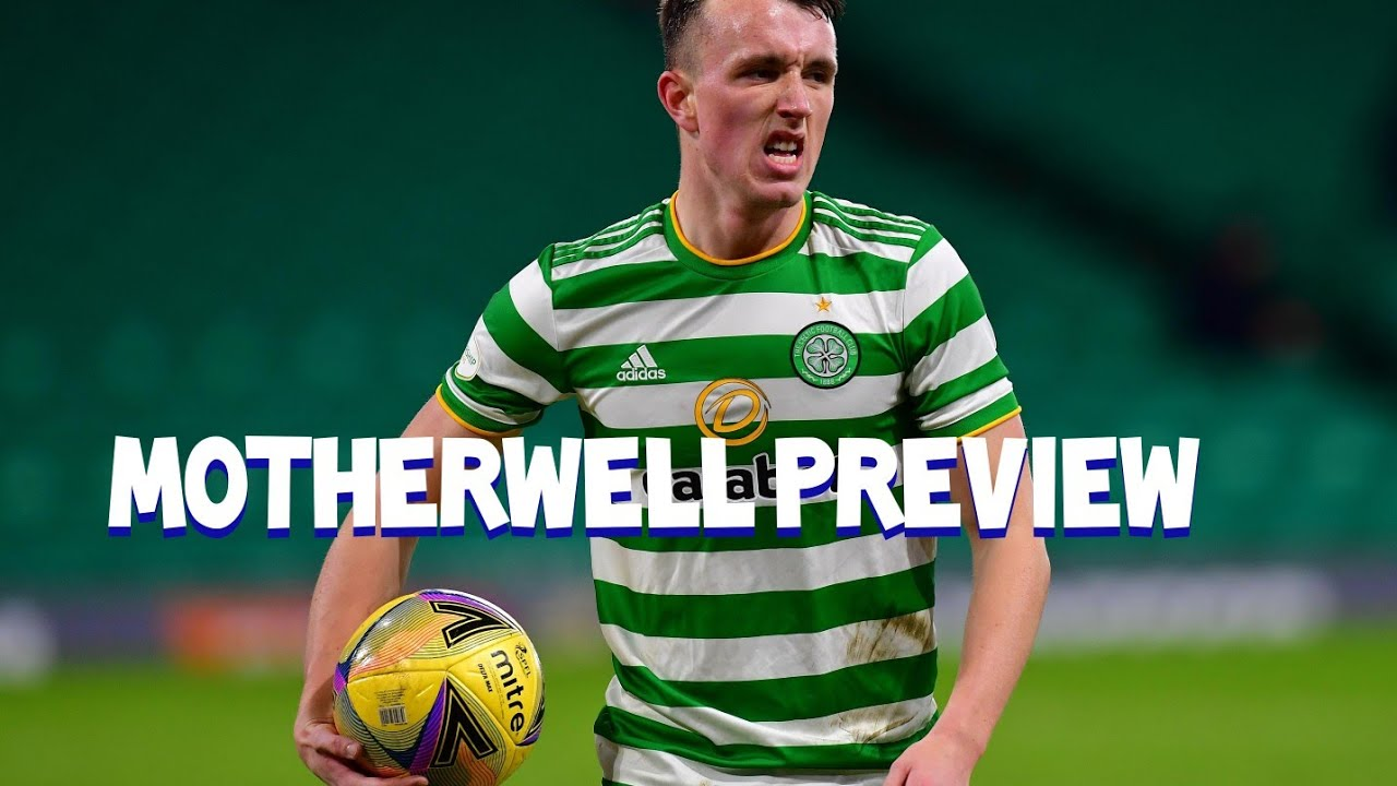 MOTHERWELL VS CELTIC BUILD UP | CAN CELTIC GET 2 WINS IN A ROW AWAY? | CELTIC INJURY NEWS