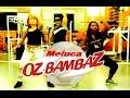 Meiuca _ Oz bambaz