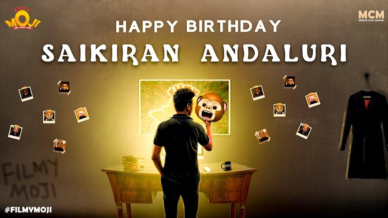 Happy Birthday To Saikiran Andaluri    Middle Class Madhu    MCM    Filmymoji